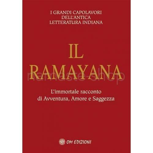 IL RAMAYANA - L'immortale racconto di Avventura, Amore e Saggezza - LIBRO