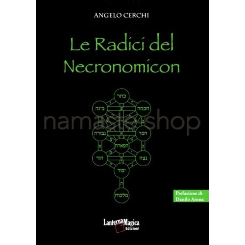 Le Radici del Necronomicon - LIBRO