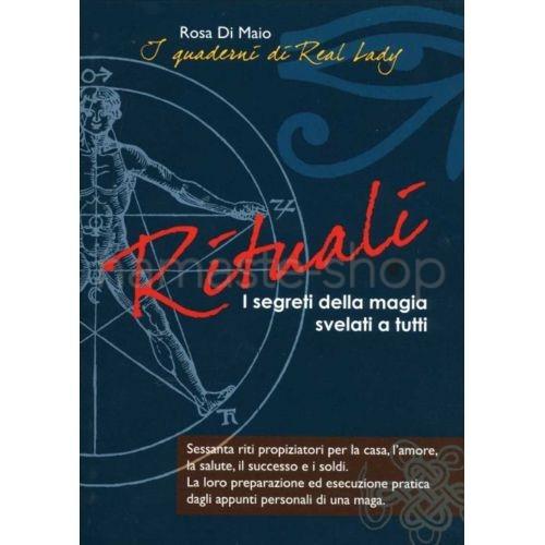 Rituali - I Segreti della Magia svelati a Tutti - LIBRO