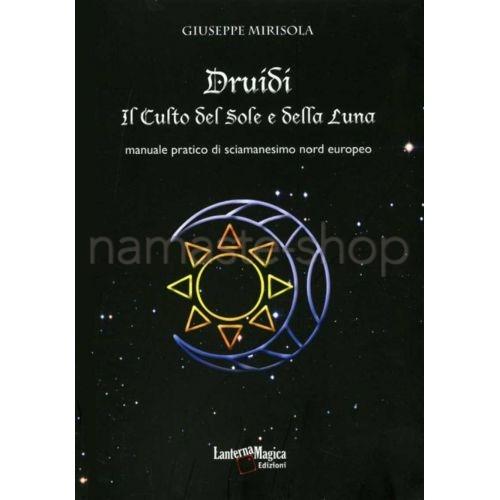 Druidi - Il Culto del Sole e della Luna - LIBRO