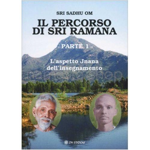 Il Percorso di Sri Ramana - Parte 1 - LIBRO