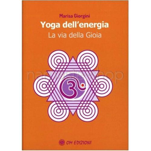 Yoga dell'Energia - La via della Gioia - LIBRO