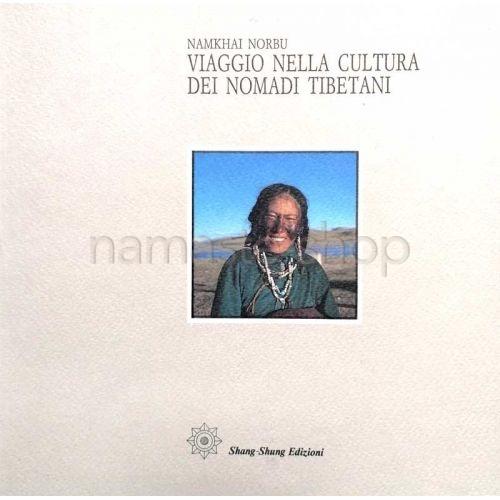 Viaggio nella Cultura dei Nomadi Tibetani - LIBRO