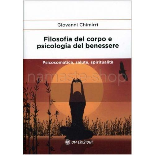 Filosofia del Corpo e Psicologia del Benessere - LIBRO