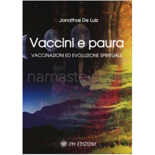 Vaccini e Paura - LIBRO
