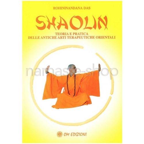 Shaolin - Teoria e pratica delle antiche arti terapeutiche orientali - LIBRO
