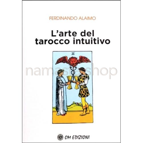 L'Arte del Tarocco Intuitivo - LIBRO