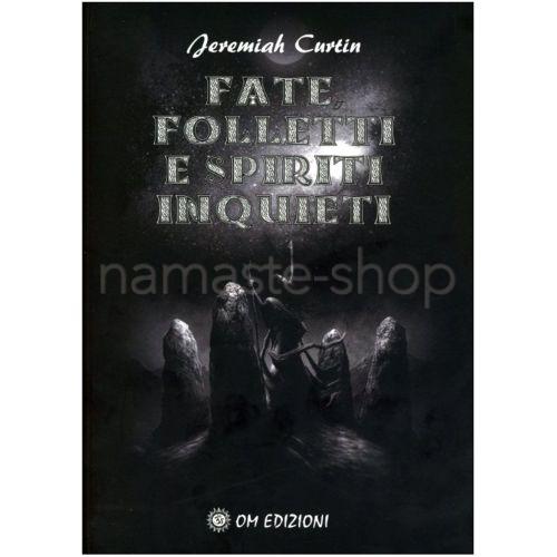 Fate, Folletti e Spiriti Inquieti - LIBRO