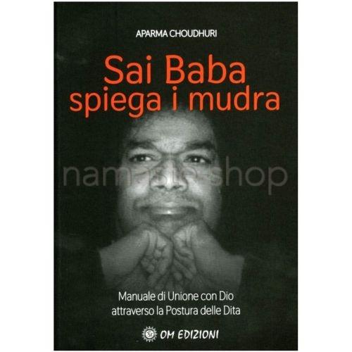 Sai Baba spiega i Mudra - LIBRO