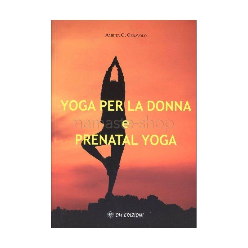 Yoga per la Donna e Prenatal Yoga - LIBRO