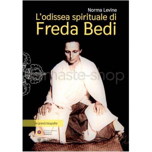 L'Odissea Spirituale di Freda Bedi - LIBRO