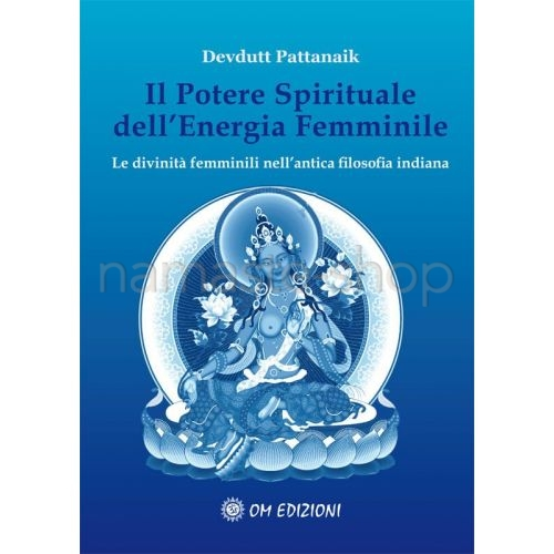 Il Potere Spirituale dell'Energia Femminile - LIBRO