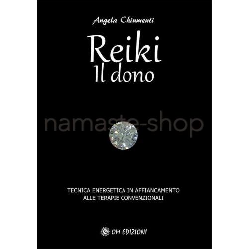 REIKI - Il Dono - LIBRO
