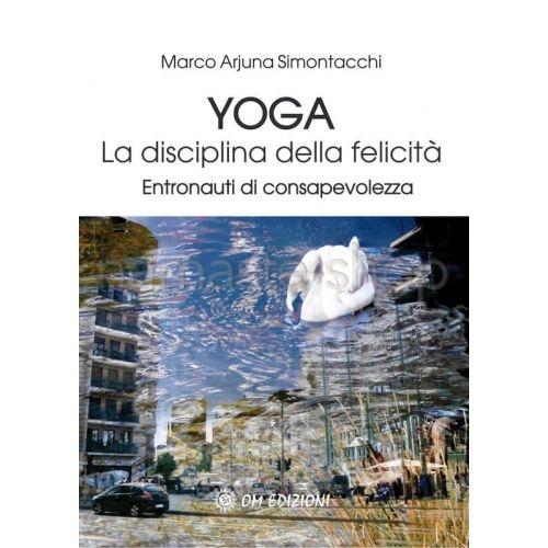 Yoga - La disciplina della Felicità - LIBRO