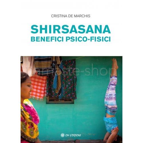 Shirsasana - Benefici Pisco-fisici - LIBRO