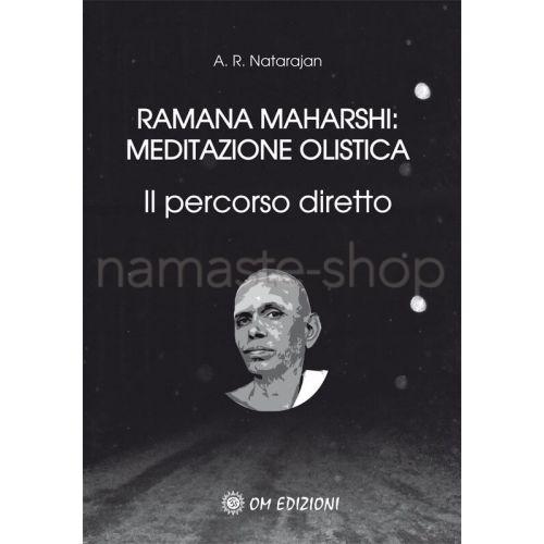 Ramana Maharshi: Meditazione Olistica - LIBRO